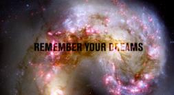 dreams remember