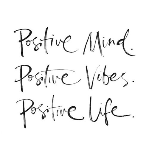 positive everything