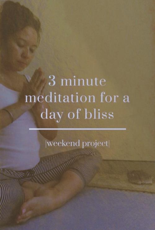 3 minute meditation for bliss