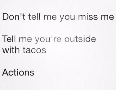 Tacos Not Romance Actions